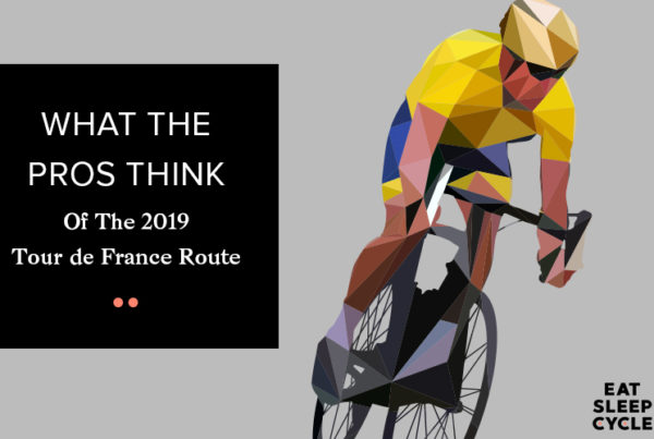 What the Pros Think of the 2019 Tour de France Route - Eat Sleep Cycle