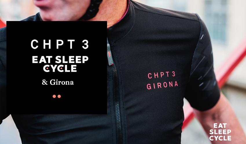 CHPT3, ESC and Girona - Eat Sleep Cycle