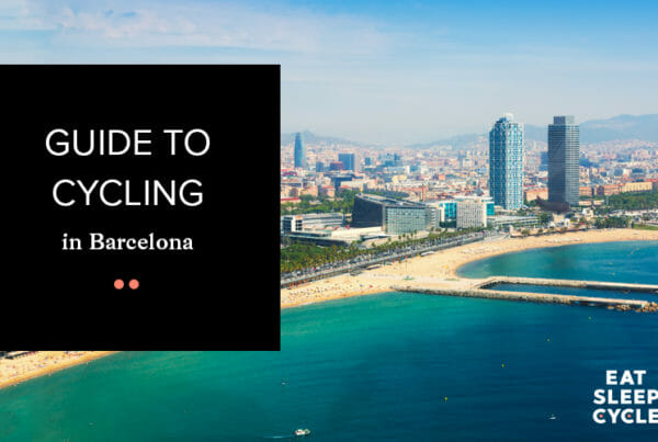 Guide to Cycling in Barcelona - Eat Sleep Cycle