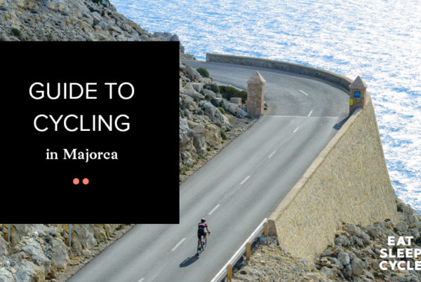 Guide to Cycling in Majorca - Eat Sleep Cycle