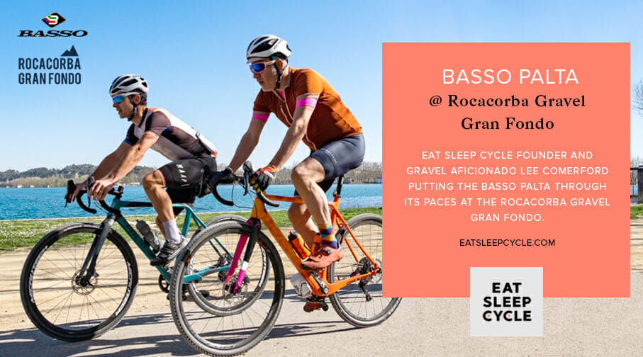 Basso Palta - Rocacorba Gravel Gran Fondo - Eat Sleep Cycle Review