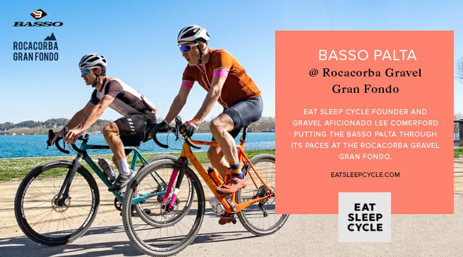 Basso Palta - Rocacorba Gravel Gran Fondo - Eat Sleep Cycle Review
