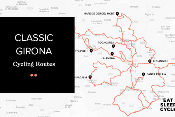 Classic Girona Cycling Tours - Eat Sleep Cycle Girona