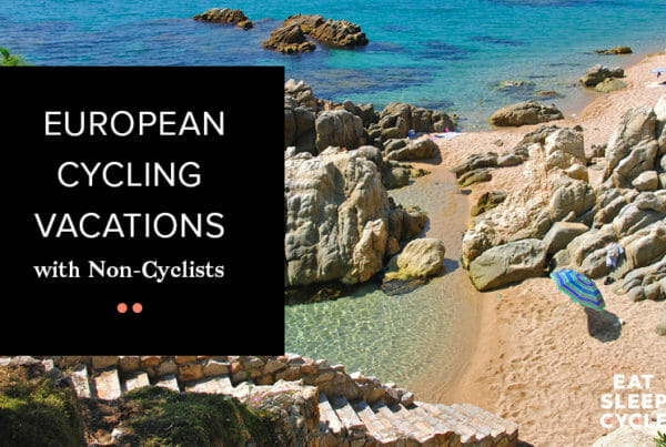 European Cycling Vacations with non-cyclists - Eat Sleep Cycle Girona