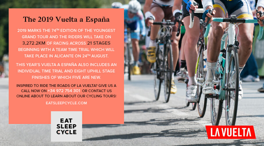 The 2019 Vuelta a España - Eat Sleep Cycle Cycling Tours