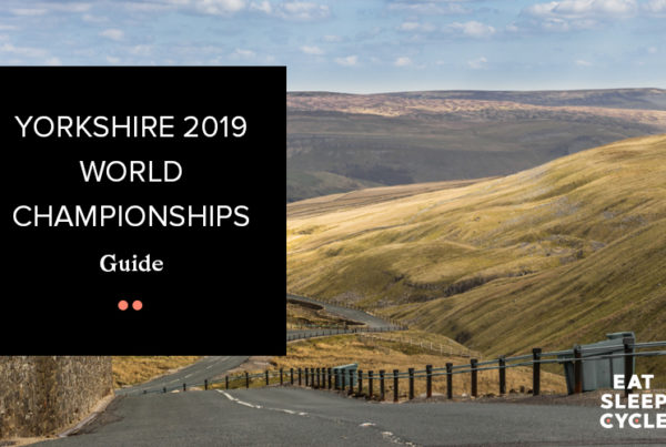 Yorkshire 2019 World Championships Guide - Eat Sleep Cycle