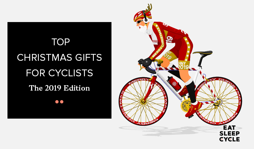 Top Christmas Presents for Cyclists 2019 - Eat Sleep Cycle