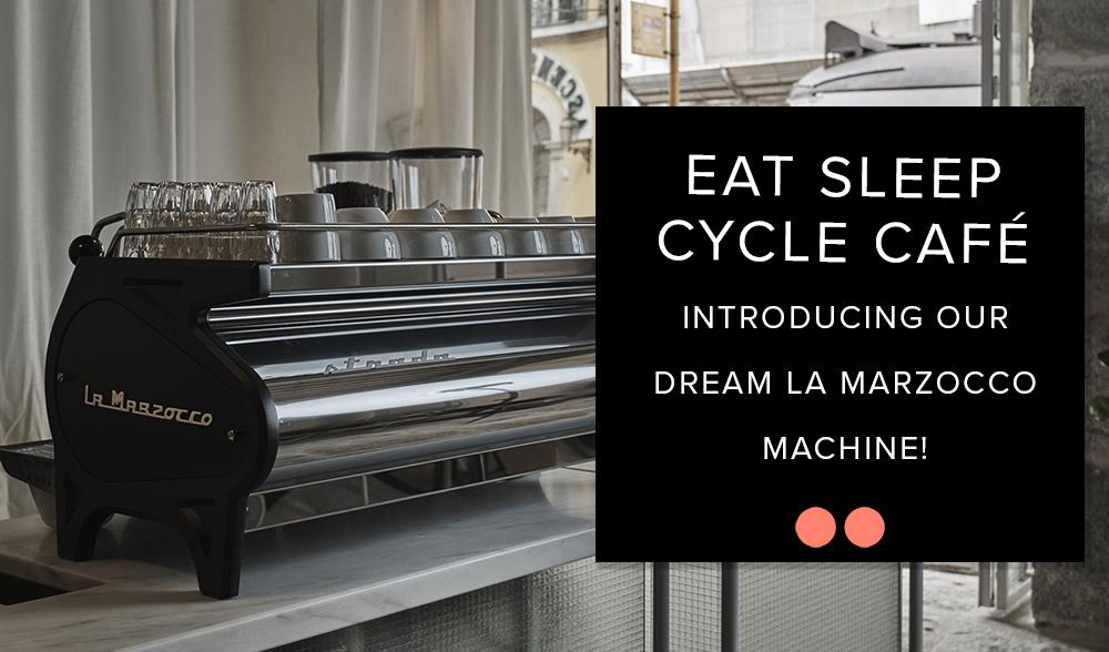 Eat-Sleep-Cycle-Dream-La-Marzocco-Coffee-Machine